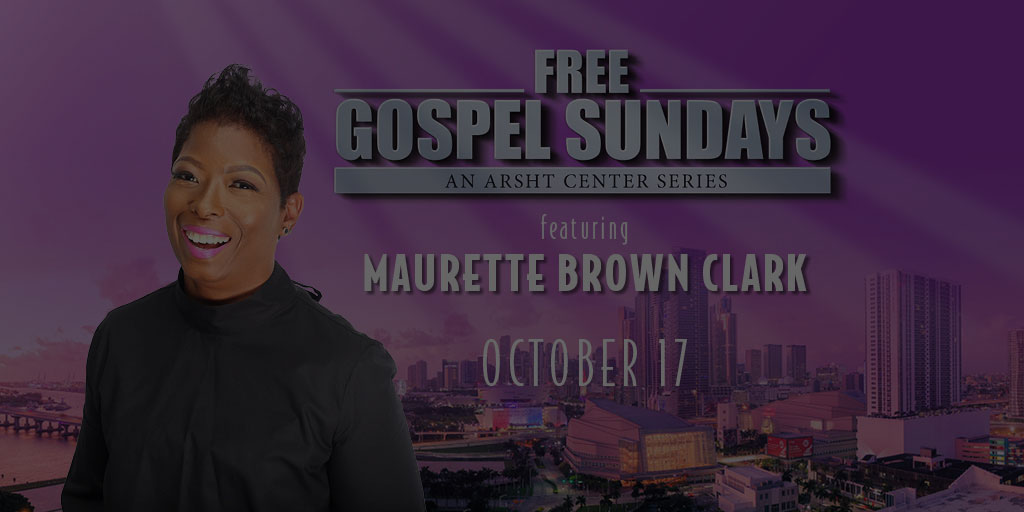 Free Gospel Sundays - Maurette Brown Clark: October 17th